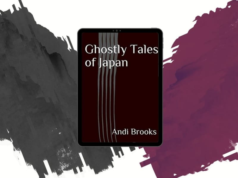 "Andi Brooks' ""Ghostly Tales of Japan"" Delivers Spine-chilling, Yokai-filled Flash Fiction"